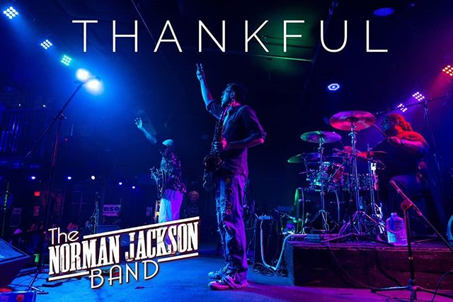 What a ride it has been.  We've come a long way but still have so far to go. www.TheNormanJacksonBand.Com #thankful #Blues #band #music #getyourhappyon #Godisgood #thenormanjacksonband