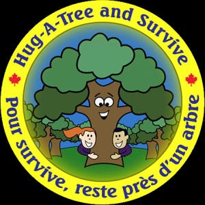 """For all the children who walk away,               lose their direction and go astray.          So we can find where you may be,             stay where you are and hug-a-tree""  http://outdoored.rbe.sk.ca/?q=node/160"