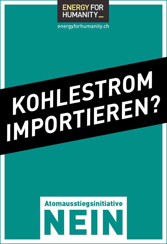 Wenn wir unsere eigenen Kraftwerke abschalten, müssen wir Kohlestrom aus Deutschland importieren.