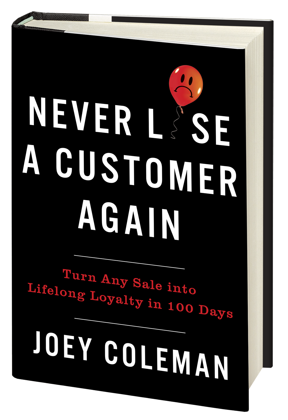 Joey Coleman Never Lose a Customer Again Book
