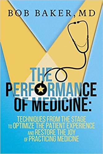 Bob Baker The Performance of Medicine Book