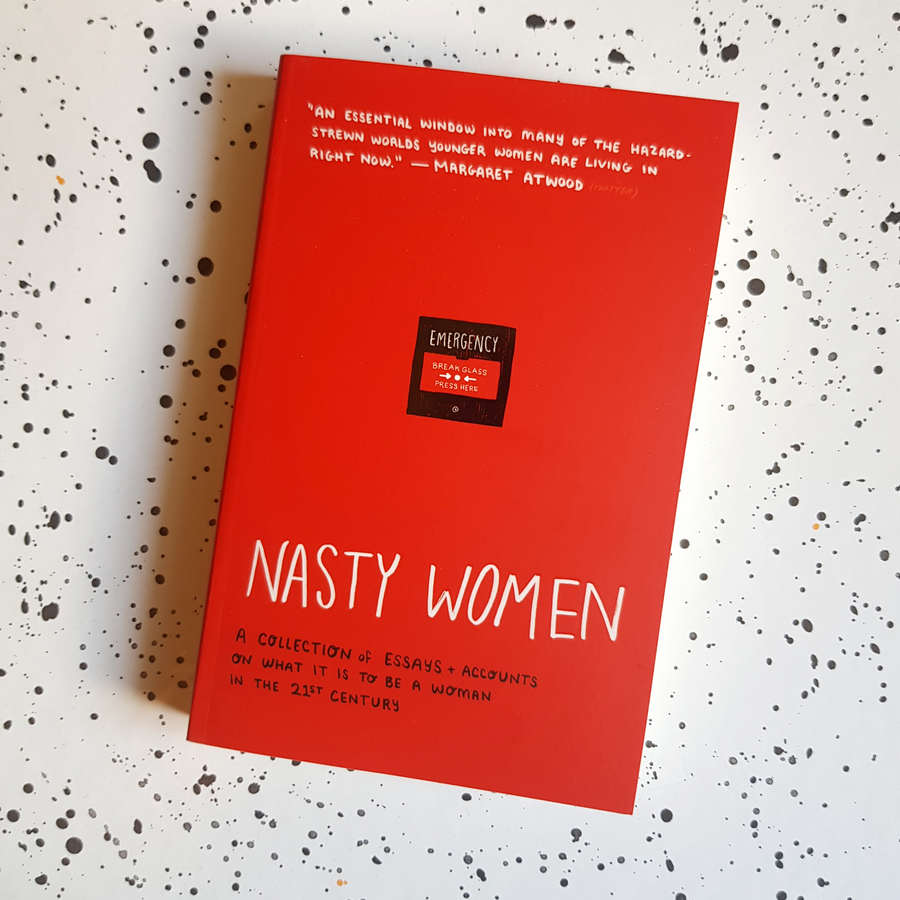 Nasty Women:   the bestselling collection of essays and accounts on what it is to be a woman in the 21st century.   Shop now.