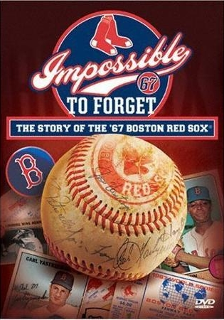 impossible-to-forget-the-story-of-the-1967-red-sox-full-frame_1245533.jpg