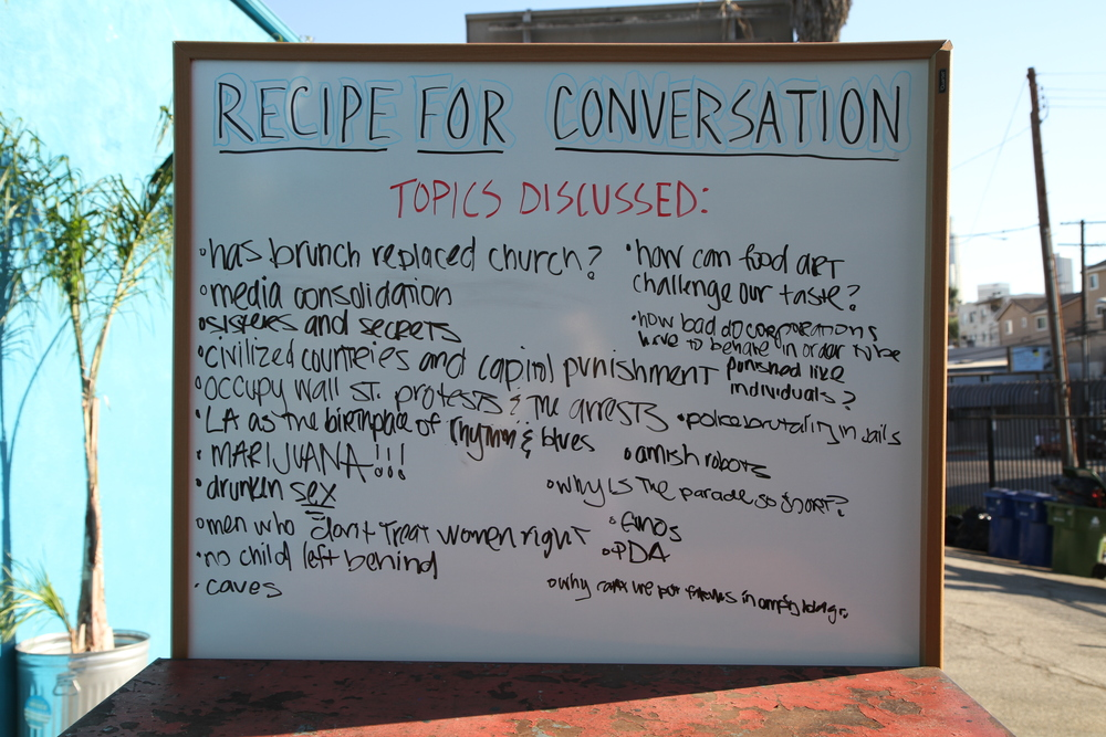 Recipe for Conversation  Documentation of Performance Duration 2:30 hours Downtown Los Angeles, October 2, 2011 Photo Courtesy of Tyler Calkin