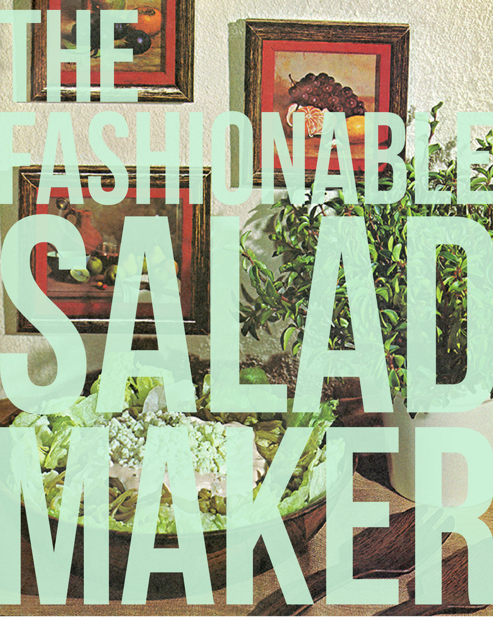 Fashionable Salad-Maker Kit (for Chevalier d'Albignac)  2015 Promotional Poster