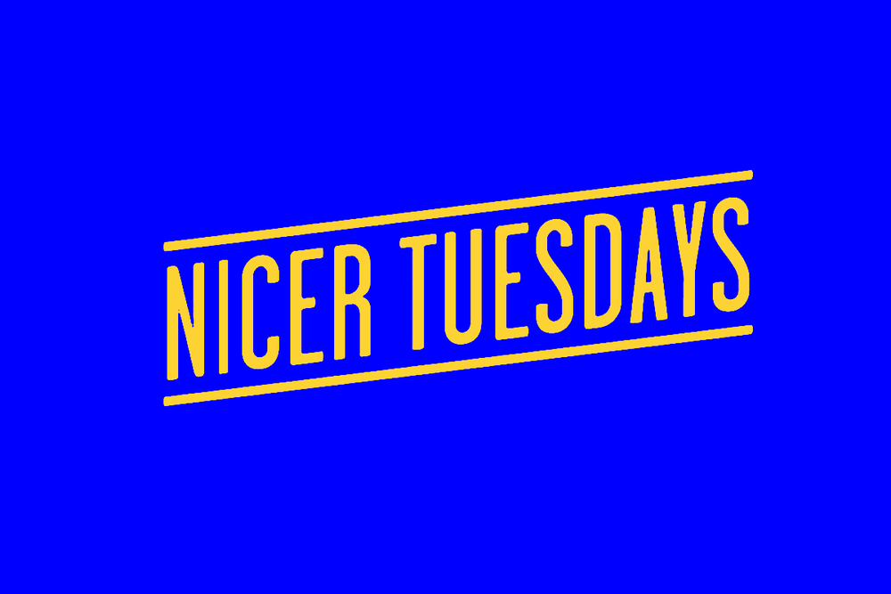 NicerTuesdays.png