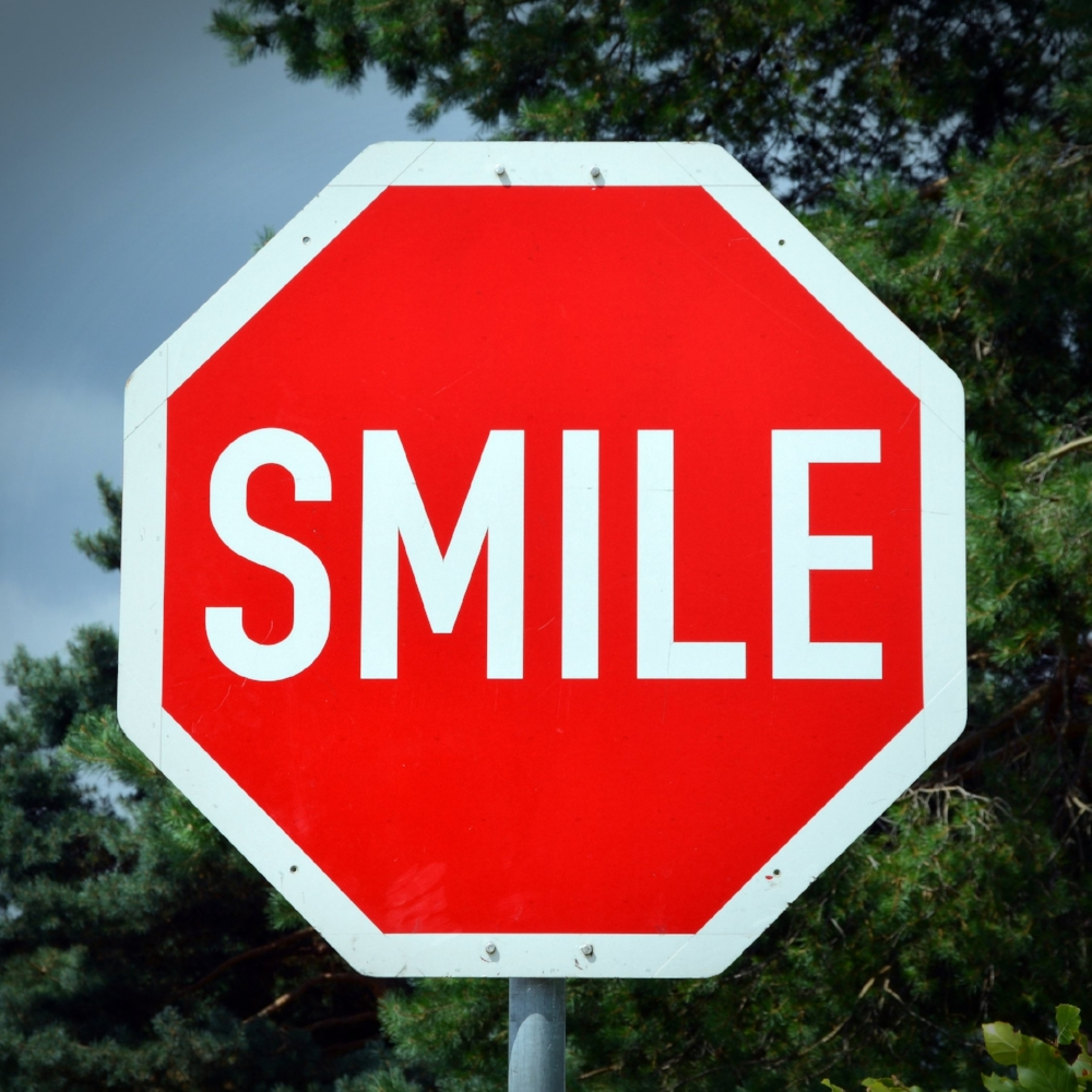 stop with a smile
