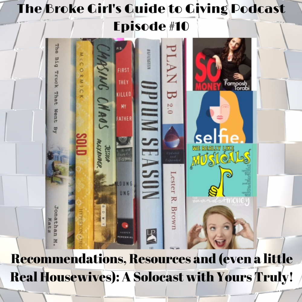The Broke Girl's Guide to Giving Podcast Episode #10.png