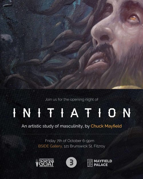 INITIATIONChuck Mayfield - Opens: Friday 7th October 6-9pmThis series documents an artist's desire to uncover his personal expression of manhood. Navigating through social expectations of masculinity and his own turbulent past, Chuck goes on a visual journey exploring myths, masculine archetypes and various practices of introspection. In this work he seeks deeper self awareness, conducting an initiation that our culture did not provide.