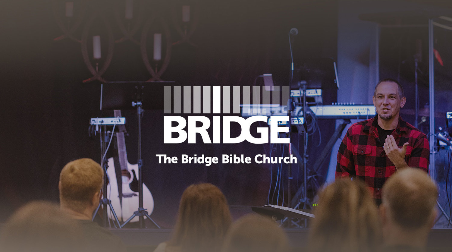 Questions Bring Maturity — The Bridge Bible Church