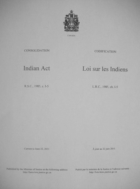 Indian Act – Photo:    The Canadian Encyclopedia