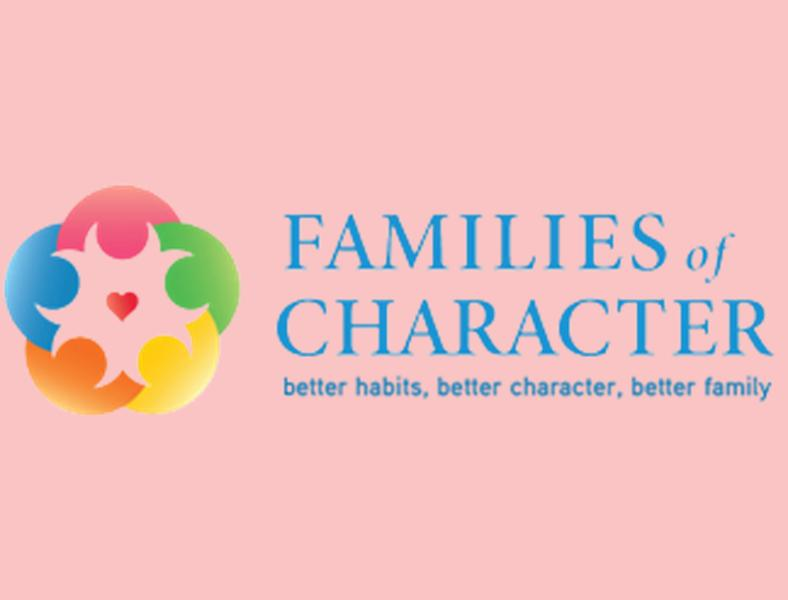 Families of Character    Follow this link to help build your family's character by exploring and studying different virtues.
