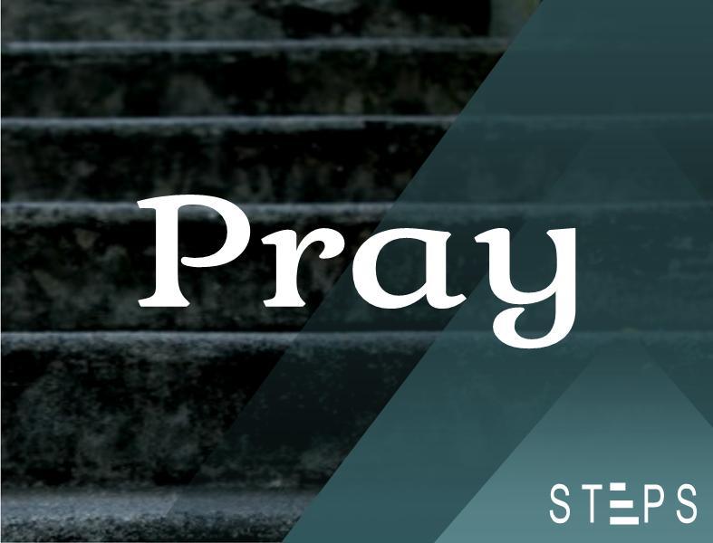 STEPS - pray.jpg