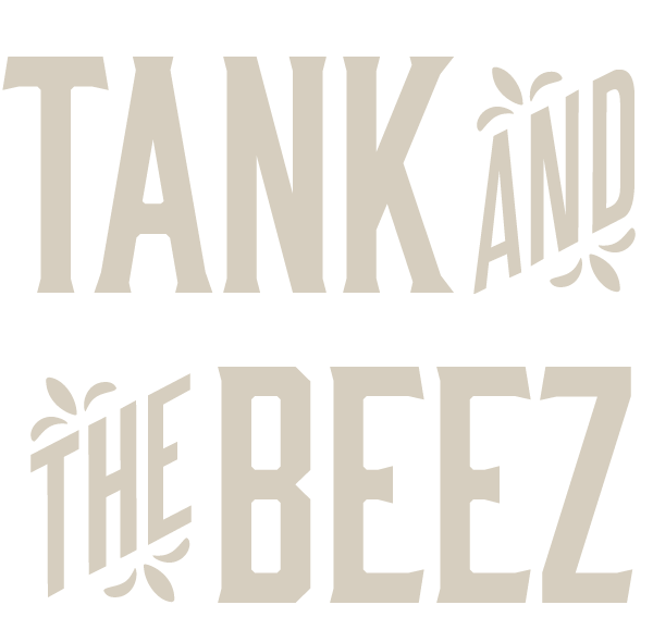 Tank and the Beez
