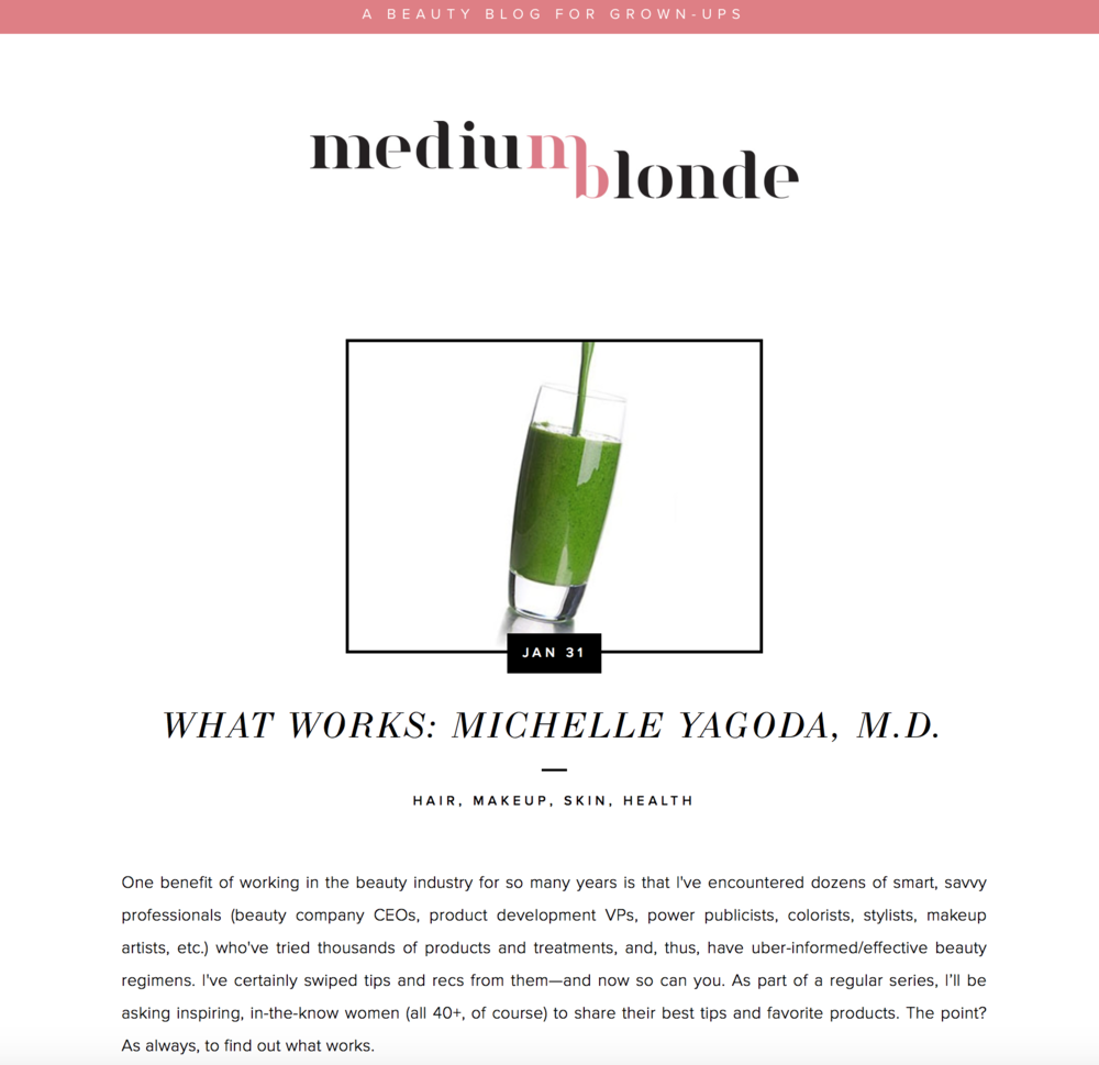 Press: Medium Blonde  Featuring: Dr. Michelle Yagoda