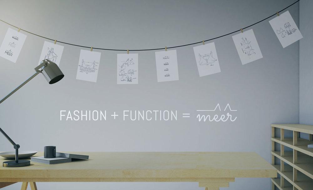 Fashion + Function = Meer