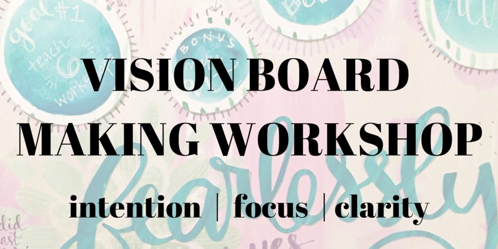 VISION BOARD MAKING WORKSHOP.png