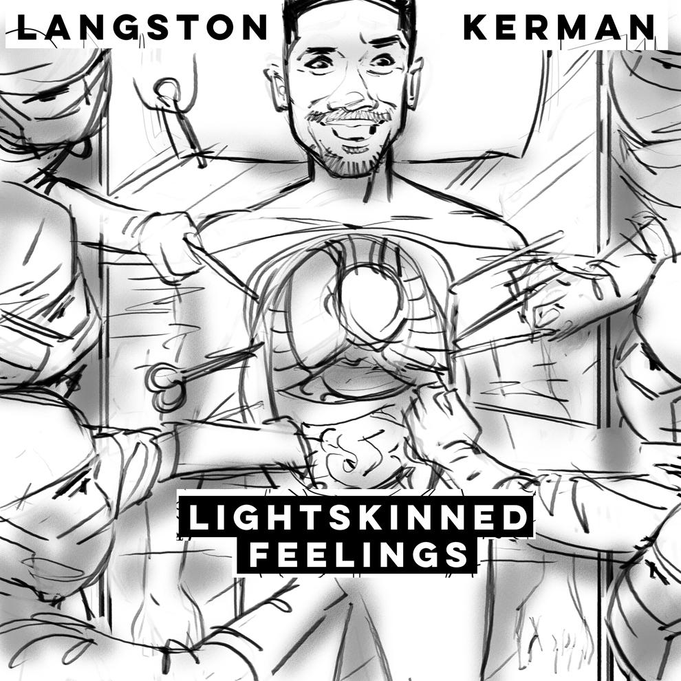 Langston_Kerman_Light_Skinned_Feelings_Album_Cover_Draft_02.png