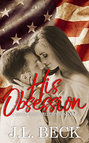 His Obsession - Four years ago Jake left to defend his country, leaving behind the love of his life. Four years later he returns to that woman, who now has a child and life of her own. Jake knows he should move on but he can't. He's obsessed with Mia and the need to make her his again. Until she tells him her secret causing his world to flip upside down. Love can endure anything if it's real, right? Now all Jake must do is win back Mia's heart so he can give her the happily ever after he knows they both deserve.