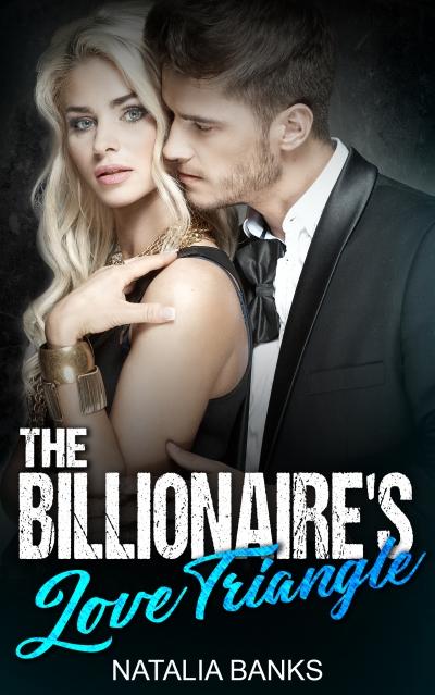 billionaires love triangle
