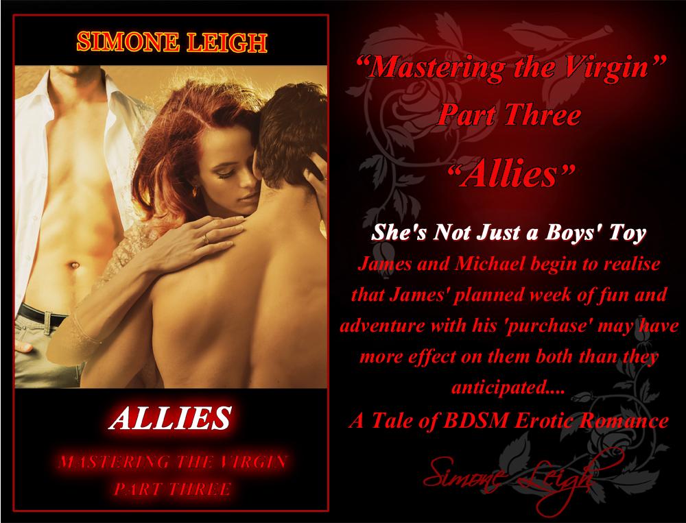 'Allies' - Part Three of 'Mastering the Virgin'
