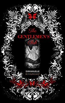 The Gentlemens' Club - Victorian London   1898Lord McCaulay falls under the enchantment of Mademoiselle Noire, and her theatre of sexual exhibitionism. Humiliated by her before his peers, he becomes intent on revenge, but is drawn only further into her web, entering a dark spiral of erotic obsession. Meanwhile, by day, Lord McCaulay's path intersects that of young aristocrat Maud, as she struggles to assert her identity against the domination of men.