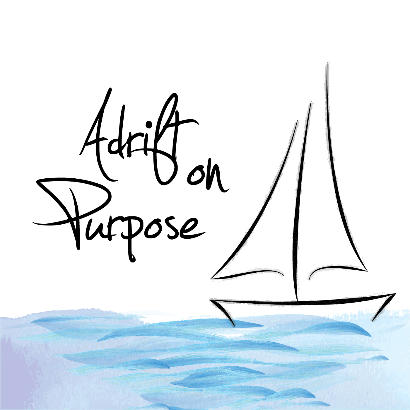 Adrift On Purpose