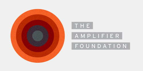 The Amplifier Foundation  :With Grassroots Movements and other advocacy organizations, they create visual campaigns with artists, journalists, and storytellers to help move their messages through the world.