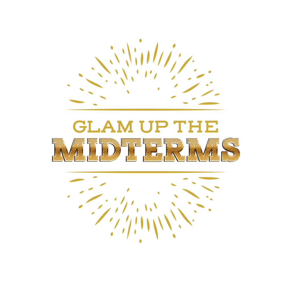 Glam up the Midterms