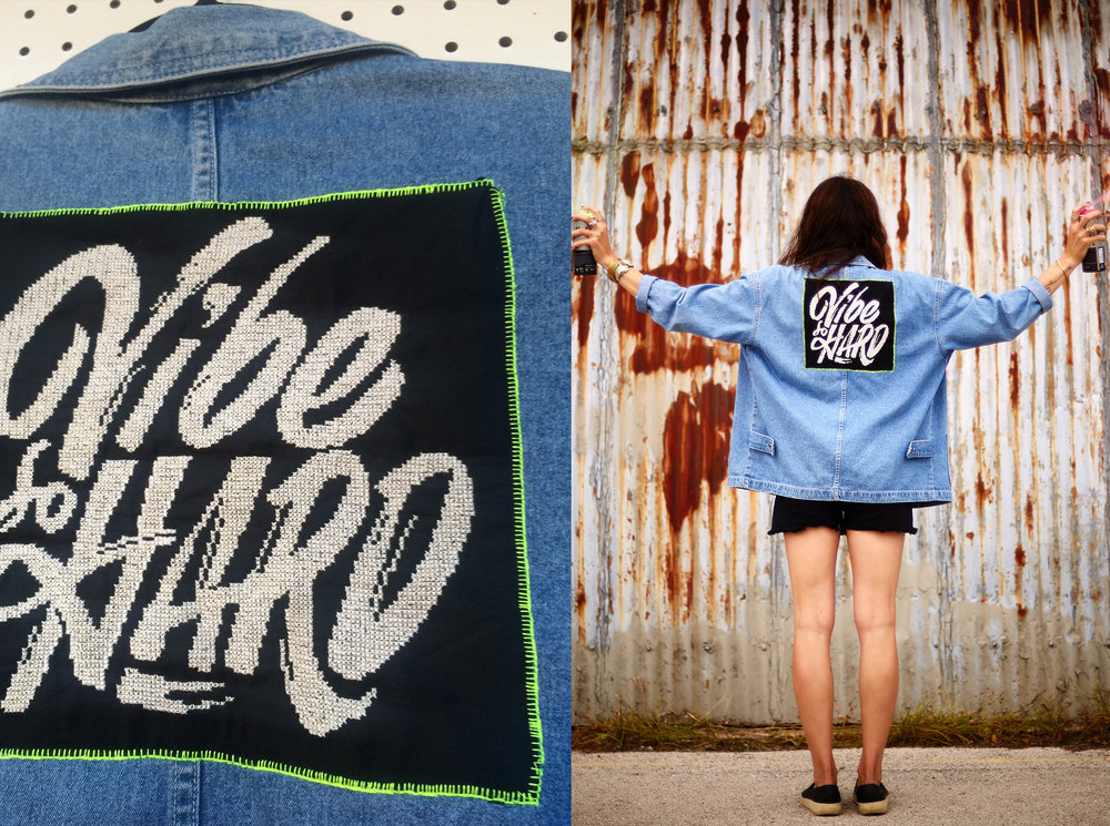 """Vibe so Hard"" jacket applique, hand cross stitched. Original typography by Erik Marinovich."