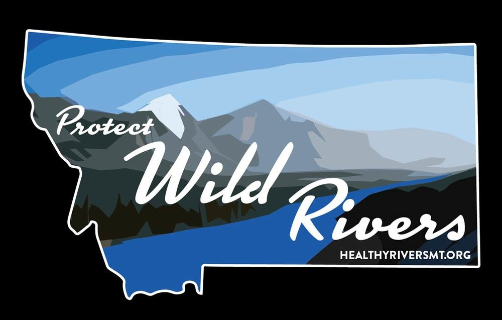 Please join MT Canoes and support Montana Healthy Rivers. Click the link for more info @      http://healthyriversmt.org