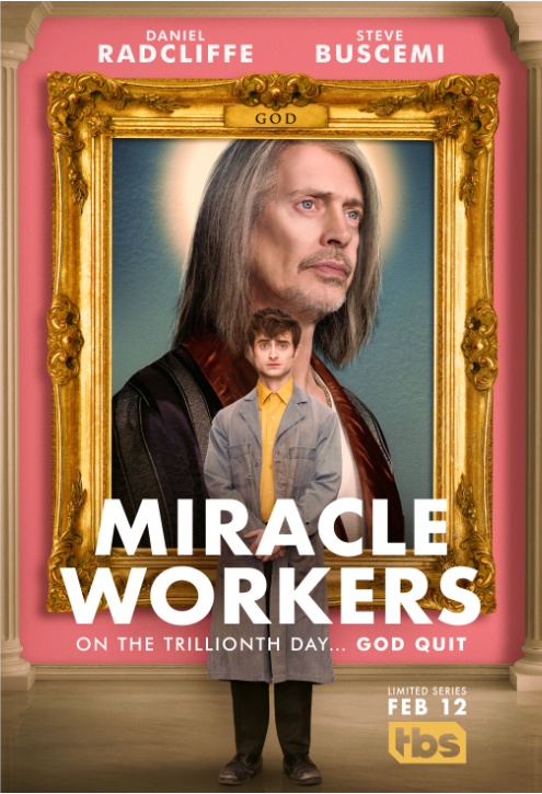 """Miracle Workers"" - SEASON ONE EPISODE SYNOPSESEpisode 101 – ""2 Weeks"" – Premieres: Tuesday, February 12th, at 10:30pm ET/PTFrustrated with the mess that Earth's become, God contemplates the end while two determined Angels try to change his mind.Episode 102 – ""13 Days"" – Premieres: Tuesday, February 19th, at 10:30pm ET/PTGod asks Sanjay to smite a non-believer, while Craig and Eliza realize they have their work cut out for them.Episode 103 – ""12 Days"" – Premieres: Tuesday, February 26th, at 10:30pm ET/PTA troublesome human complicates Craig and Eliza's plan, while Sanjay attempts to burnish his credentials.Episode 104 – ""6 Days"" – Premieres: Tuesday, March 5th, at 10:30pm ET/PTCraig helps God recruit a prophet while Sanjay heads to the basement to help save Earth.Episode 105 – ""3 Days"" – Premieres: Tuesday, March 12th, at 10:30pm ET/PTRosie meets with a competitor while Craig, Eliza, and Sanjay try to dupe God.Episode 106 – ""1 Day"" – Premieres: Tuesday, March 19th, at 10:30pm ET/PTGod meets with potential investors for his groundbreaking new restaurant.Episode 107 – ""1 Hour"" – Premieres: Tuesday, March 26th, at 10:30pm ET/PTCraig risks it all in a desperate attempt to save Earth and all of mankind."