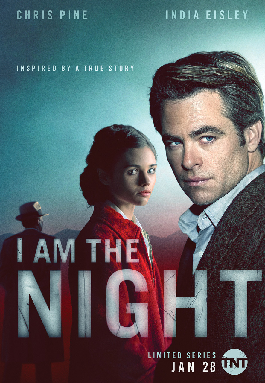 TNT's I Am the Night - Series Description: (All episodes are available to screen.) Written by Sam Sheridan and inspired by true events, I Am the Night tells the gripping story of Fauna Hodel (India Eisley), a teenage girl who is given away at birth, and grows up outside of Reno, Nevada. Fauna lives more-or-less comfortably with the mysteries of her origin, until one day she makes a discovery that leads her to question everything. As Fauna begins to investigate the secrets of her past, she meets a ruined reporter (Pine), haunted by the case that undid him. Together they follow a sinister trail that swirls ever closer to an infamous Los Angeles gynecologist, Dr. George Hodel (Jefferson Mays), a man involved in some of Hollywood's darkest debauchery, and possibly, its most infamous unsolved crime.