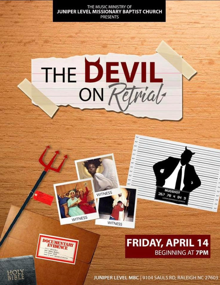 Join the Music Ministry for the trial of the century. The Devil On Trail The Retrial is one court case you don't want to miss.Come on out Friday, April 14th at 7:00 pm