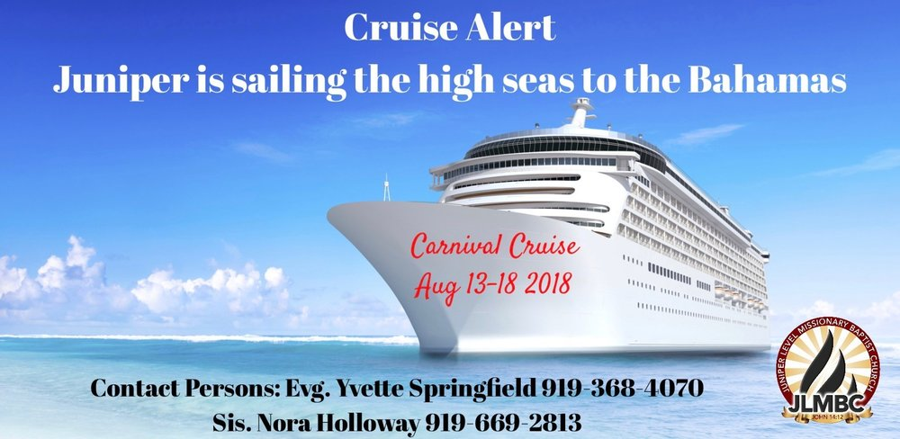 For more information information on the 2018 Carnival Cruise please select and print the document below:                                                        JLMBC 2018 Cruise Information