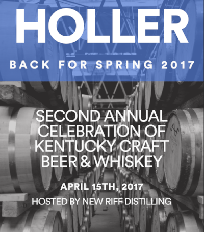 At least 23 brewers and distilleries will be on-hand at Holler Festival at New Riff Distilling in Newport, KY. See below for more information and how to order tickets.