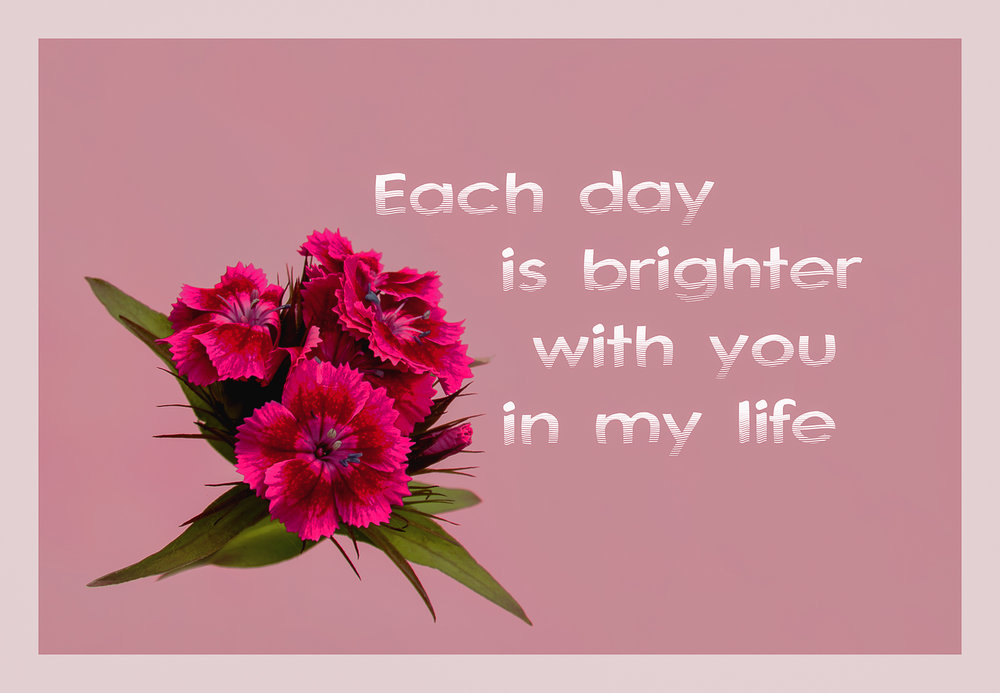 * Each day ... *