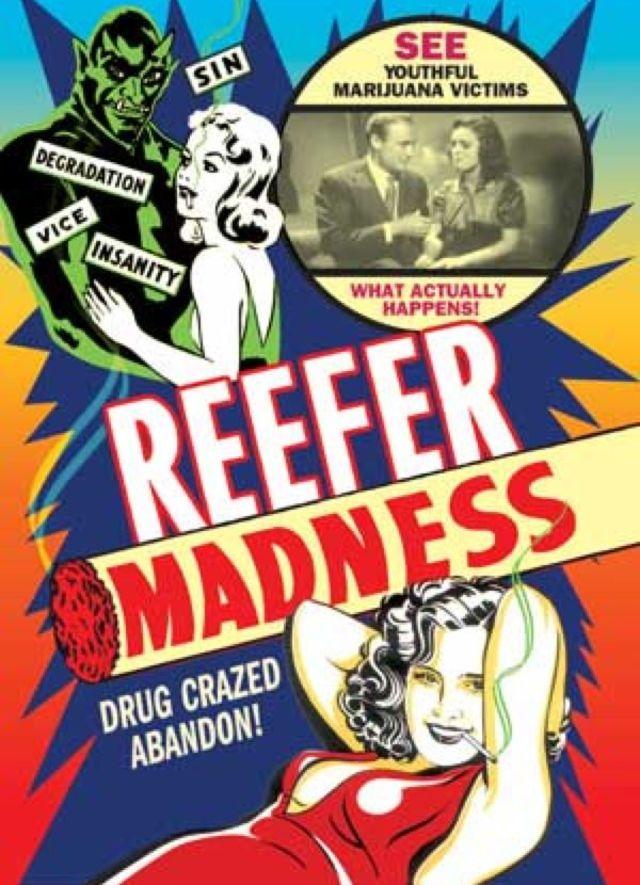 Example of anti-Cannabis propaganda.