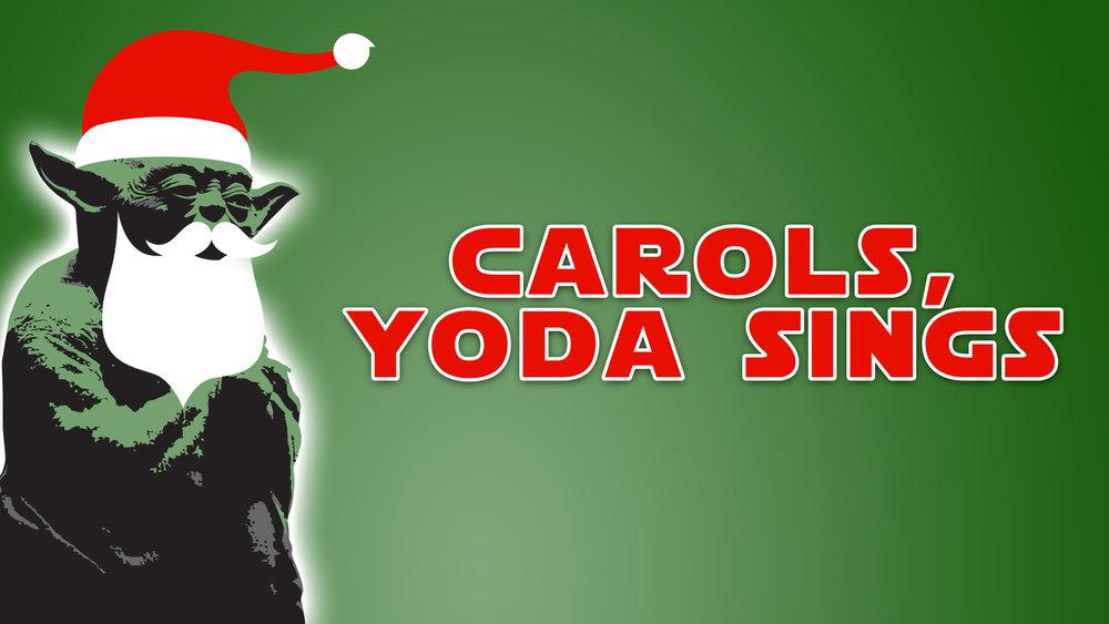 Carols_Yoda_Sings_MAIN.jpg