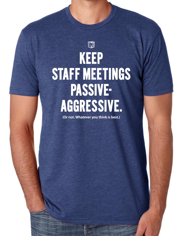 Passive Aggressive Shirt.png
