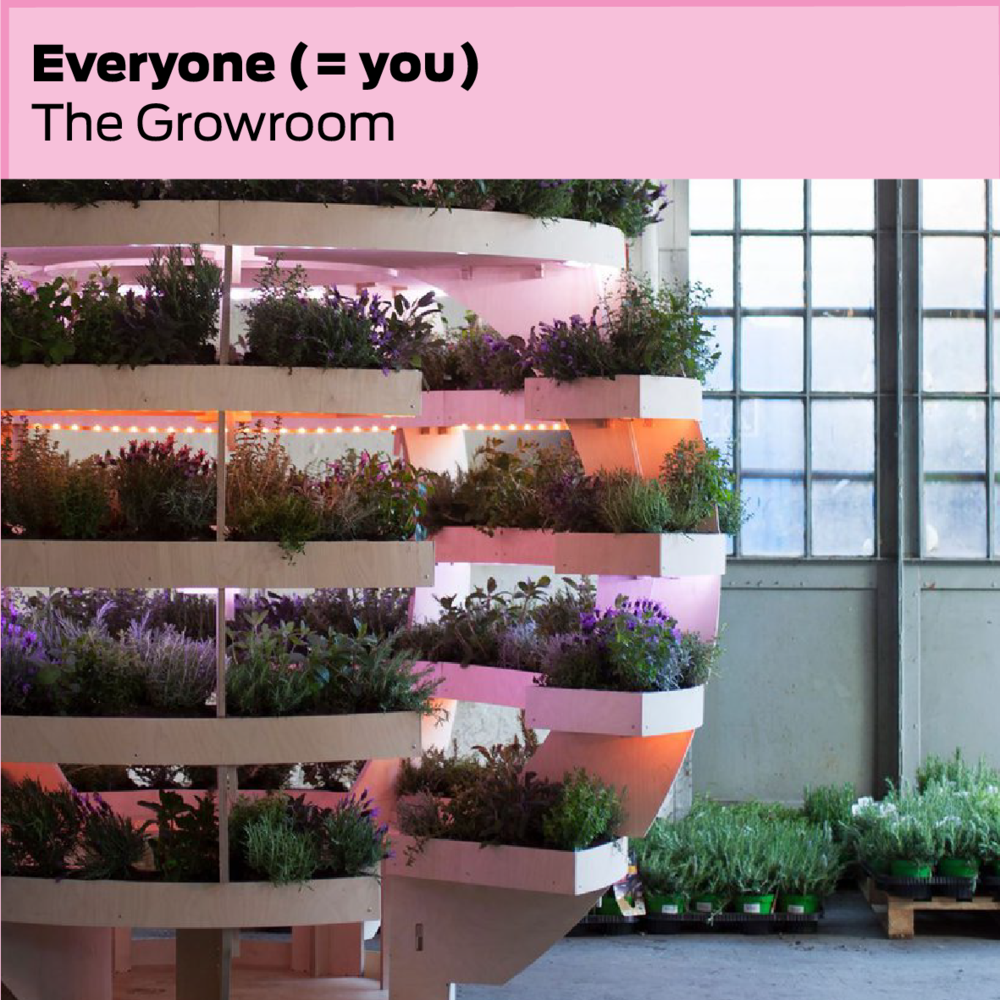 Alle (også dig)/Everyone (including you): The Growroom