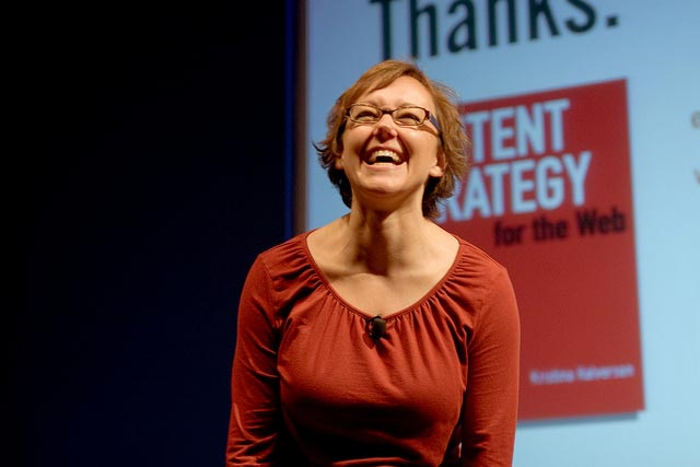 This isn't me – it's the very wonderful Kristina Halvorson from BrainTraffic who is great at conferences. Image courtesy of Flickr user KLPA