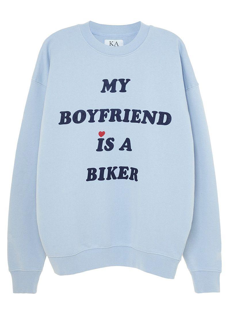 My Boyfriend is a Biker sweat 120€