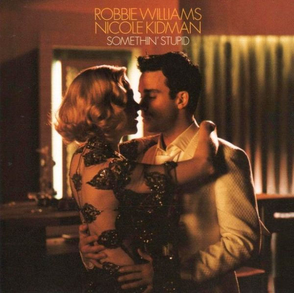 600px-Robbie_Williams_and_Nicole_Kidman_-_Somethin_Stupid_-_CD_single_cover.jpg