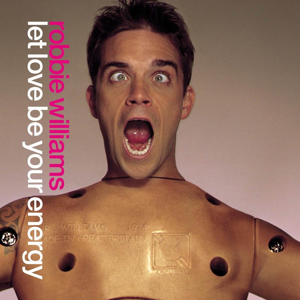 robbie-williams-let-love-be-your-energy.jpg