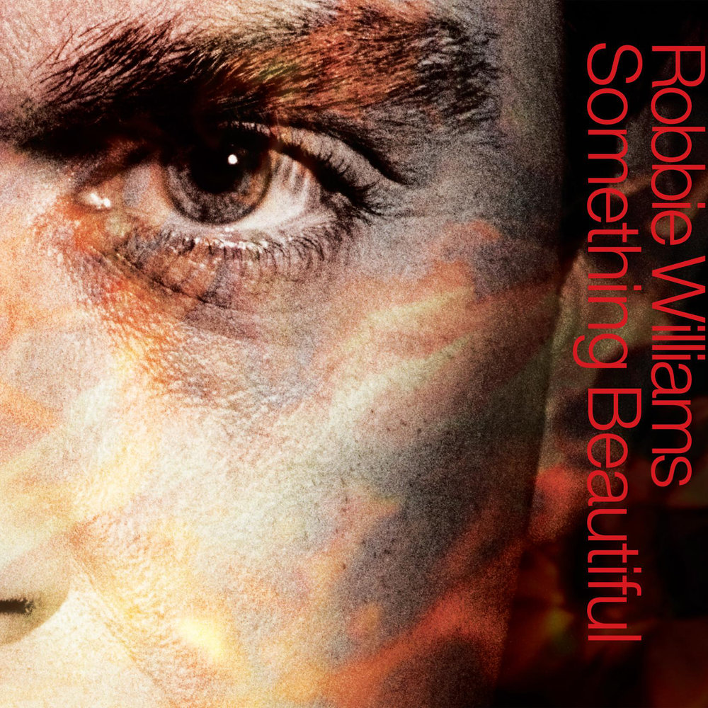 robbie-williams-Something-Beautiful.jpg