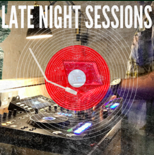 FRIDAY 23RD MARCH  8PM - LATE  LATE NIGHT SESSIONS