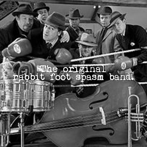 FRIDAY 4TH MAY  9:30PM - LATE  THE ORIGINAL RABBIT FOOT SPASM BAND.  TICKETS £5,   BOOK HERE