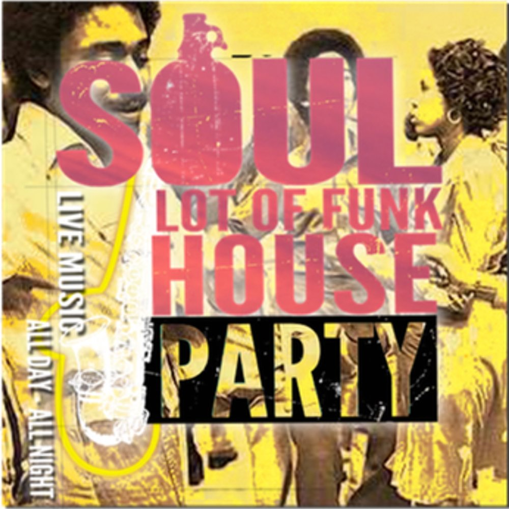 SATURDAY 5TH MAY  3PM - LATE  SOUL LOT OF FUNK - THE OFFICIAL BOTTLE OF SAUCE JAZZ FEST HOUSE PARTY. LIVE MUSIC ALL DAY, ALL NIGHT!  Free entry.
