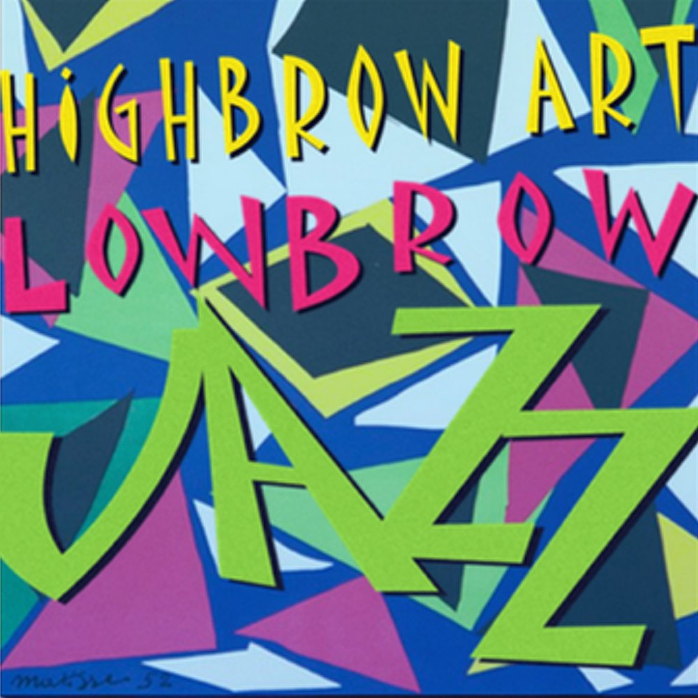 SUNDAY 6TH MAY  12 - 12  HIGHBROW ART, LOWBROW JAZZ  TICKETS £5,   BOOK HERE